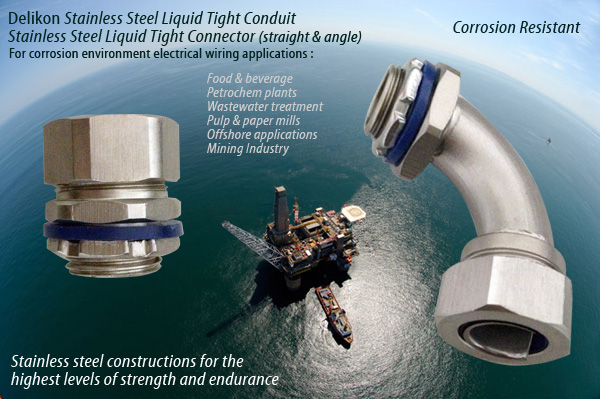 Delikon Stainless Steel Liquid Tight Connector for corrosion environment electrical wiring applications