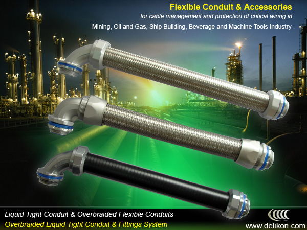 liquid tight conduit, overbraided liquid tight conduit, overbraided flexible conduit, conduit fittings & connectors for cable management and protection of critical wiring in mining,oil and gas,ship building,beverage,machine tools industry